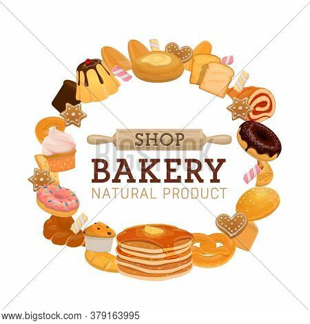 Bakery And Pastry Shop With Vector Bread And Sweet Food. Loaves Of Wheat Bread, Baguette, Cake And C