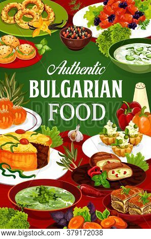 Bulgarian Cuisine Food, Vector Dishes Of Meat And Vegetables. Yogurt Cucumber And Spinach Soups, Bry