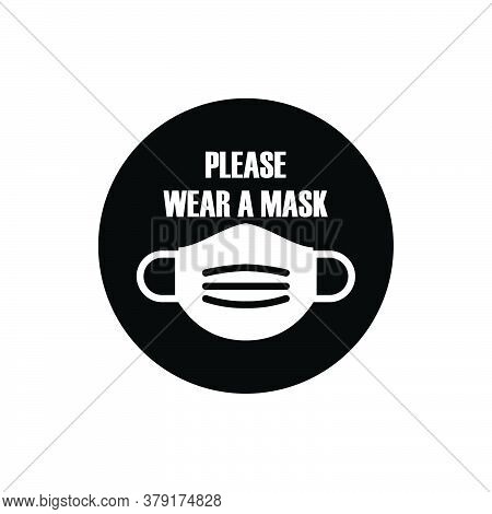 Mask Waer Sign Isolated On White Background. Mask Required Sign Trendy And Modern. Mask Wear Require