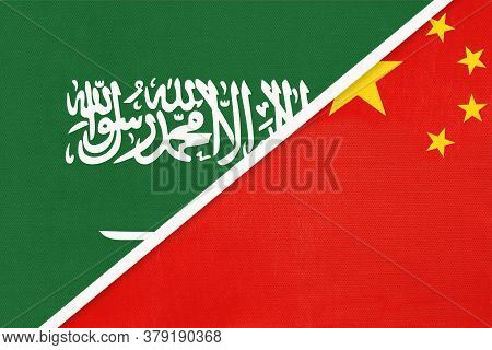 Saudi Arabia And China Or Prc, Symbol Of National Flags From Textile. Relationship, Partnership And