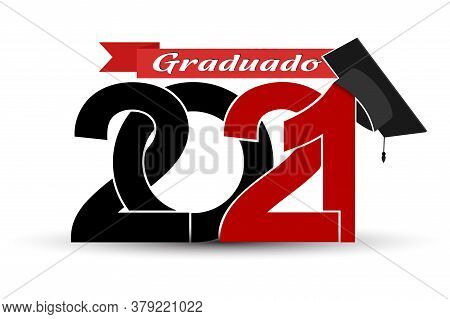 Class And Graduates Of 2021 With A Graduation Cap. Vector Illustration For Design And Theme Design.
