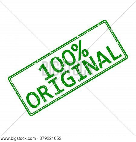 An Impression Of The Seal With The Inscription 100 Percent Original, Isolated On A White Background,