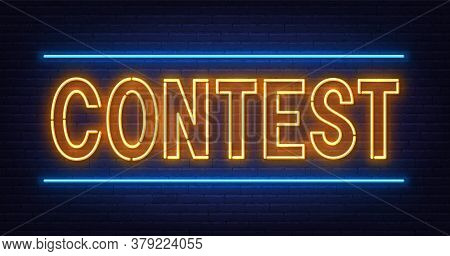 Contest Neon Text On Brick Wall Background.