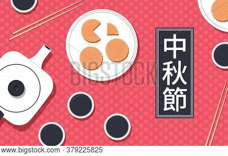 Mid Autumn Festival. Mooncakes, Teapot With Cups On The Background Of A Traditional Chinese Pattern.
