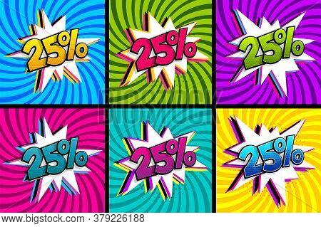 Comic Text 25 Percent Sale Set Discount. Colored Speech Bubble On Radial Background. Comics Book Exp