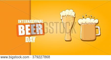 International Beer Day Horizontal Banner Or Poster With Beer Glass Isolated On Orange Beer Backgroun