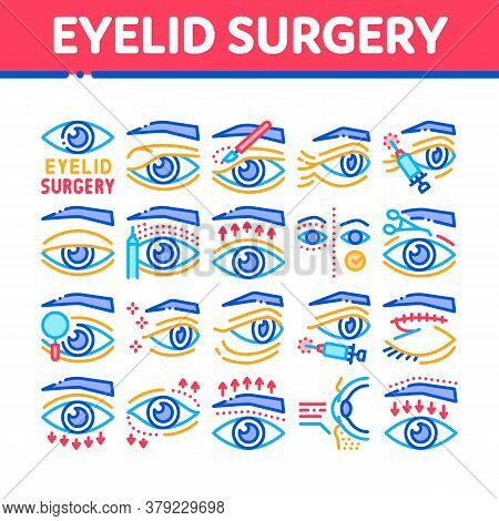 Eyelid Surgery Healthy Collection Icons Set Vector. Eyelid Surgery Blepharoplasty Cosmetic Correctio