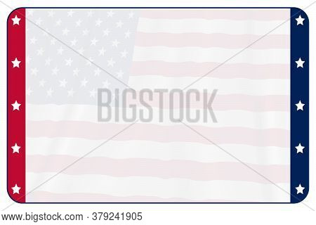 Blank American Flag Background Stars And Stripes 2020 Usa American Election Graphic With Red Blue Si