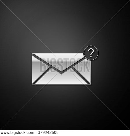 Silver Envelope With Question Mark Icon Isolated On Black Background. Letter With Question Mark Symb