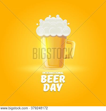 International Beer Day Banner Or Poster With Beer Glass Isolated On Orange Beer Background . Happy B