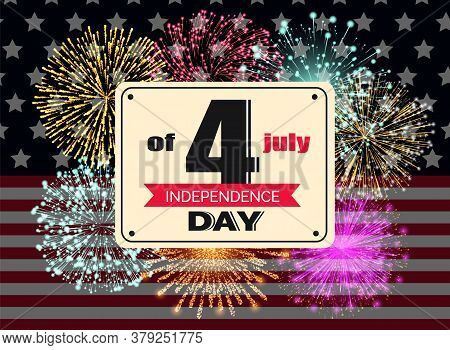 4th Of July Independence Day Banner With Fireworks And American Flag. Usa Special Event Celebration