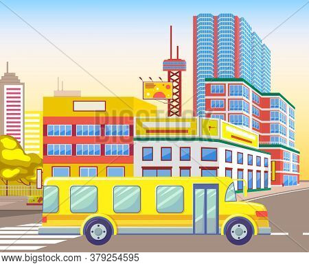 Realistic Town With Houses And Buildings Vector, Billboards And Transport. School Bus And Skyscraper