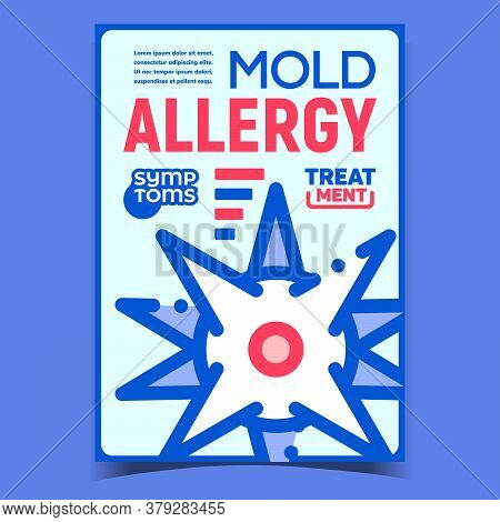 Mold Allergy Creative Advertising Banner Vector. Mold Allergy Symptoms And Treatment, Fungus Bacteri