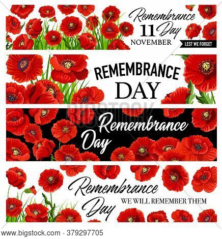 11 November Remembrance Day Banners Set With Poppy Flowers. Vector Greeting Cards Design With Red Po