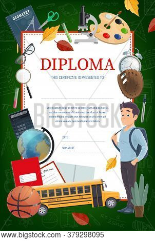 Kids Education Diploma, School Or Kindergarten Certificate Vector Template. Pupil With Schoolbag, Te