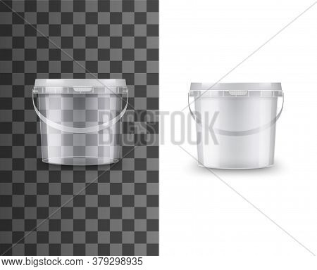 Bucket Of Plastic, Food Package Container, Vector White, Blank 3d Mockup. Paint Bucket Or Round Box