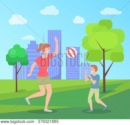 Family Spending Time In Summer Park Playing With Ball, Leisure, Kid And Mom Have Fun, Recreation, Yo