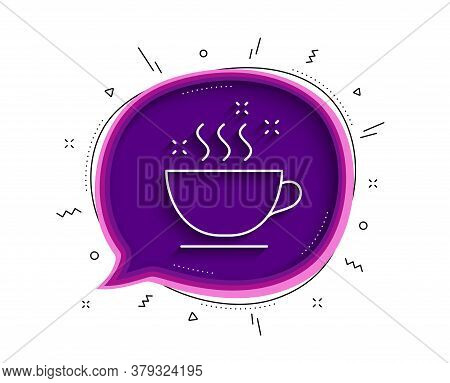 Coffee Cup Line Icon. Chat Bubble With Shadow. Hot Cappuccino Sign. Tea Drink Mug Symbol. Thin Line