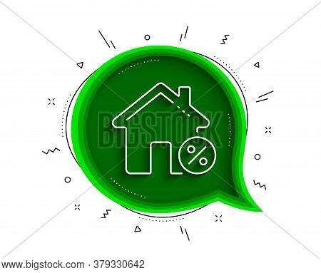 Loan House Percent Line Icon. Chat Bubble With Shadow. Discount Sign. Credit Percentage Symbol. Thin