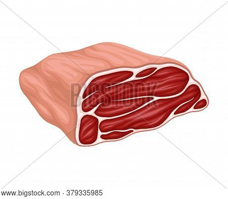 Beef Or Pork Slab As Meat Product Vector Illustration