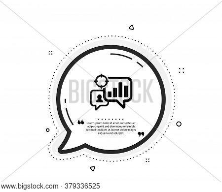 Seo Statistics Icon. Quote Speech Bubble. Search Engine Optimization Sign. Analytics Chart Symbol. Q