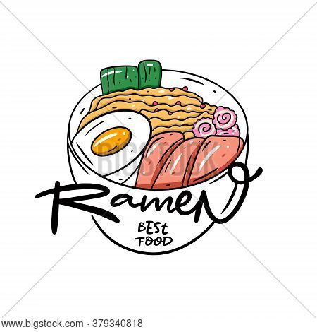 Ramen Asian Noodle With Lettering. Flat Cartoon Style Vector Illustration. Isolated On White Backgro