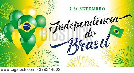 7 September, Portuguese Text: Brazil Independence Day Greeting Card. Patriotic Holiday Horizontal De