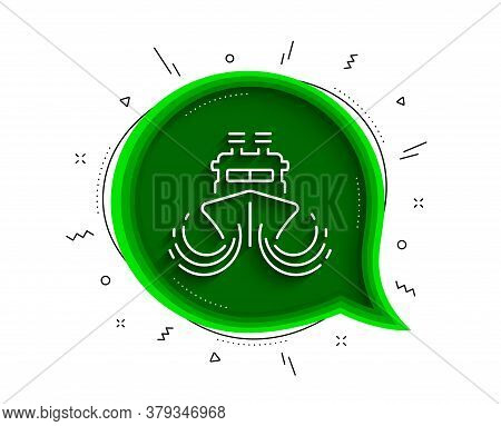 Ship In Waves Line Icon. Chat Bubble With Shadow. Watercraft Transport Sign. Shipping Symbol. Thin L