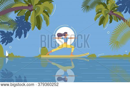 Day Scene Sup Yoga Vector Concept Illustration. Tropical Paradise With Woman Flat Character, Palms A
