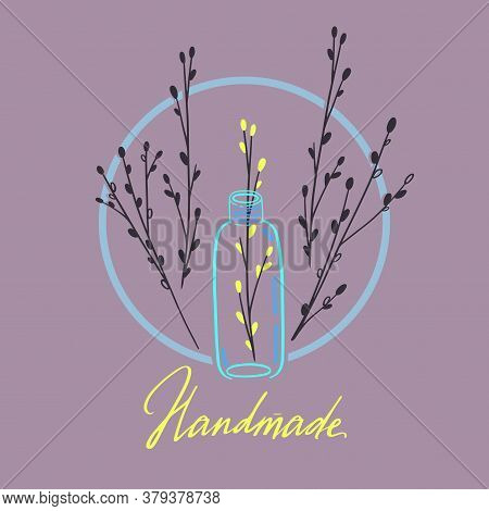 Natural Cosmetics Vector Illustration. Glass Vial With Little Twig Sticking Out Of It. Hand Made Org