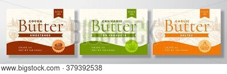Cocoa, Cannabis And Garlic Butter Dairy Labels Collection. Abstract Vector Packaging Design Layouts