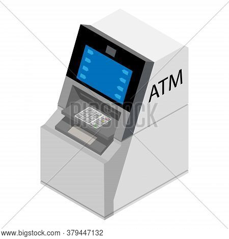 Atm Isometric View Isolated On White Background. Automated Teller Machine. Vector