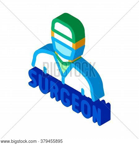 Surgeon Doctor Icon Vector. Isometric Surgeon Doctor Sign. Color Isolated Symbol Illustration