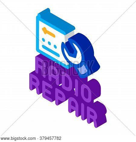 Radio Repair Icon Vector. Isometric Radio Repair Sign. Color Isolated Symbol Illustration