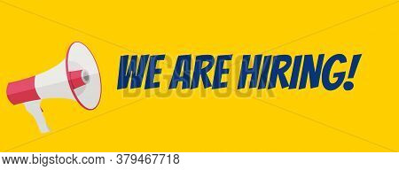We Are Hiring Background With Megaphone.  Illustration