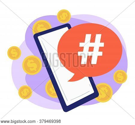 Smartphone With Hashtag Bringing Money, Successful Advertisement Online