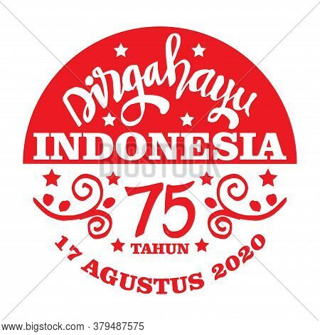 Dirgahayu Indonesia - Long Live Indonesia - Hand Lettering. 17 August. Greeting Card.