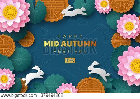 Chinese Mid Autumn Festival Banner. 3d Paper Cut Lotus Flowers, Mooncakes And Rabbits. Blue Backgrou