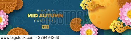 Chinese Mid Autumn Festival Banner. 3d Paper Cut Lotus Flowers, Mooncakes And Chinese Clouds. Blue B