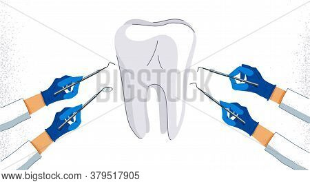 Dentist Hands With Medical Tools Testing Tooth Vector Illustration, Diagnosis And Healing, Doctor Ex