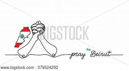 Pray For Beirut Simple Web Banner, Background With Flag And Map And Pray Gesture . One Continuous Li