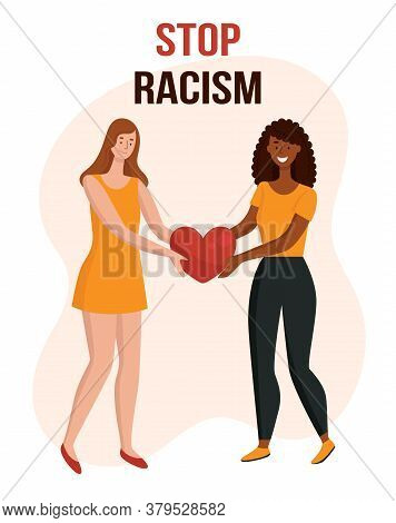 Women With Different Skin Colors Hold The Heart. The Concept Of Anti Racism, Unity Of Different Race
