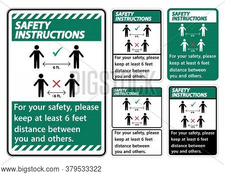 Safety Instructions Keep 6 Feet Distance,for Your Safety,please Keep At Least 6 Feet Distance Betwee