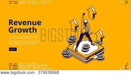 Revenue Growth Isometric Landing Page, High Expense, Financial Fund Increase Concept With Successful