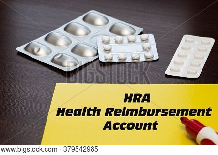 Health Reimbursement Account Hra, The Text Is Written On A Yellow Sheet. The Concept Of Medical Care