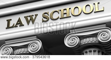 Law School, Building Sign. Two Pillars Part Pedestal, Ancient Greek Architecture Of White Stone Marb