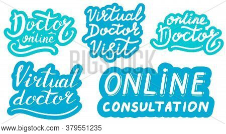 Doctor Online. Virtual Doctor Visit. Medicine And Health Concept. Lettering Quote Illustration. Hand