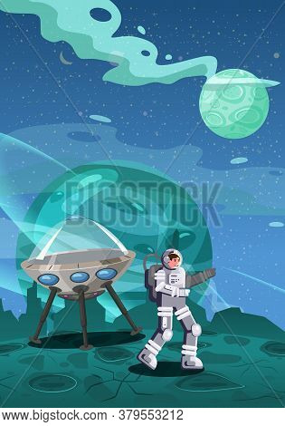 Astronaut Exploring Alien Planet Starship. Cosmonaut Scientific Traveler Character On A Rocky Surfac