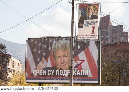 Mitrovica, Kosovo - November 11, 2016: Serbian Poster Supporting Donald Trump Near A Potrait Of The
