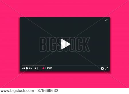 Video Player Window Live Streaming. Video Player Dark Interface. Player Design With Button Live Stre